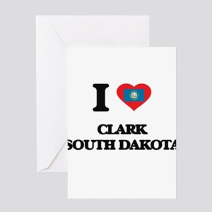 I love Clark South Dakota Greeting Cards